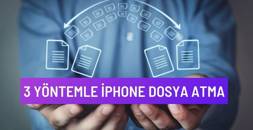 iPhone dosya atma