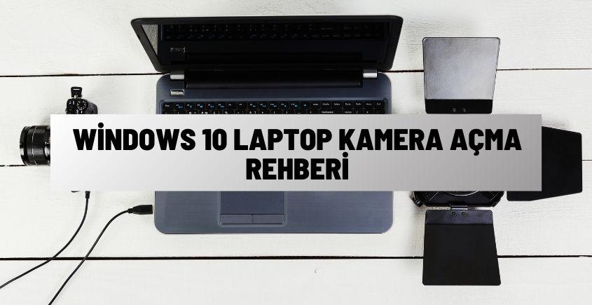 Laptop Kamera Açma