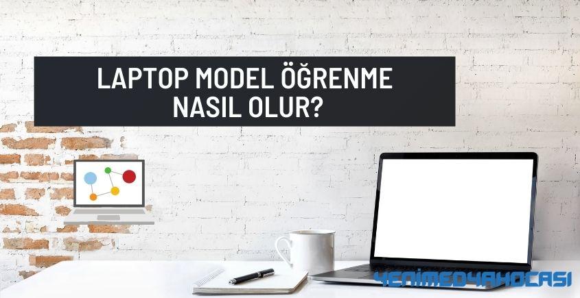 Laptop Model Öğrenme