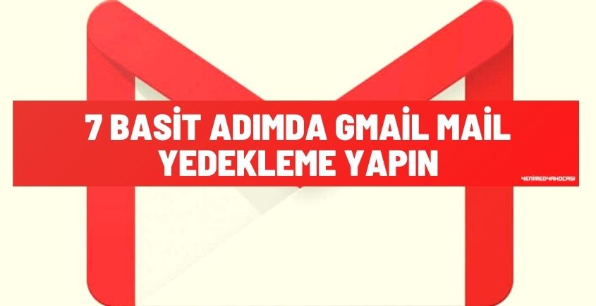 Gmail Mail Yedekleme
